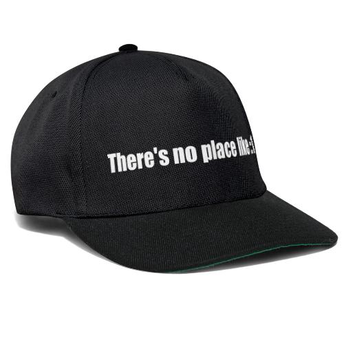 There's no place like ::1 - Snapback Cap