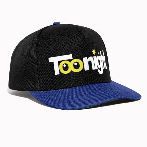 toonight - Snapback Cap