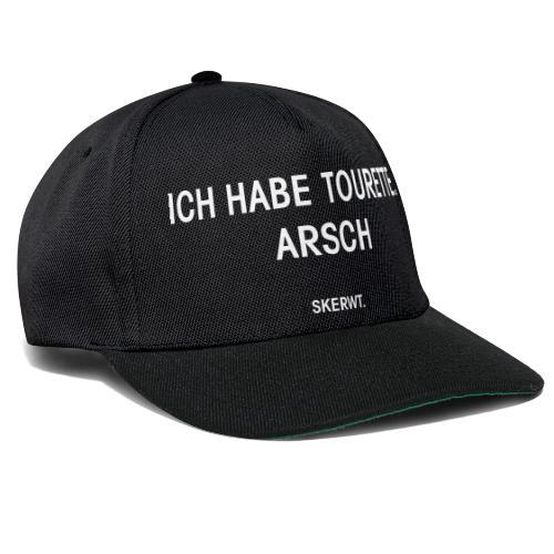 Ich habe Tourette. Arsch - Snapback Cap