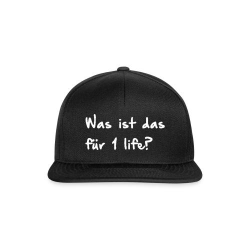 Was ist das für 1 life? - Kaffeetasse - Snapback Cap