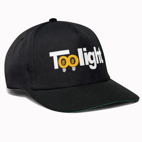 toolight on - Snapback Cap