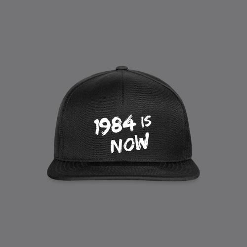 1984 IS NOW Tee Shirts - Snapback Cap