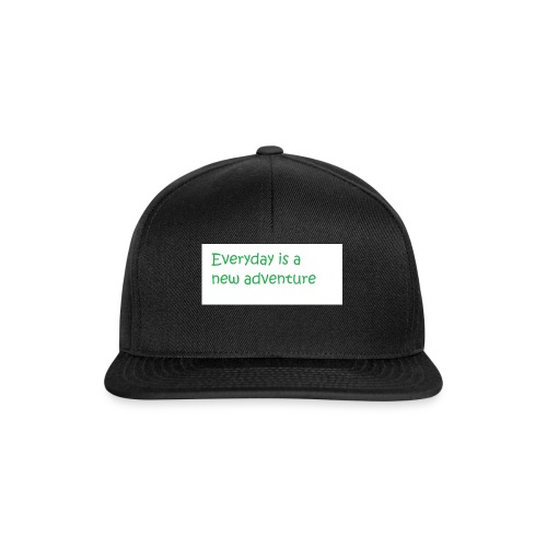 Everyday is A new adventure inspirational logo - Snapback Cap