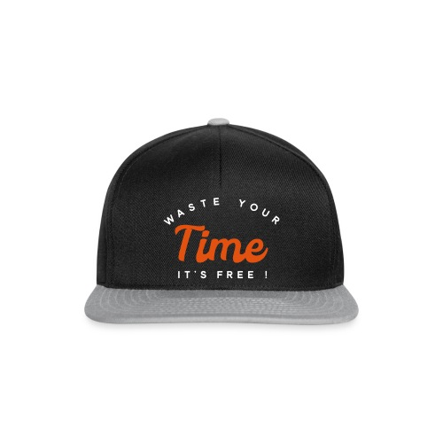 Waste your time it's free - Snapback Cap