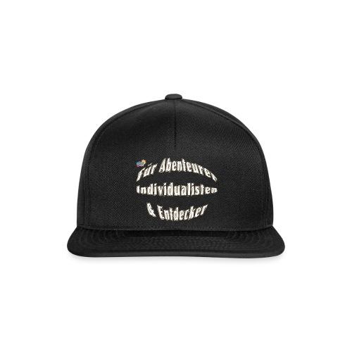 Abenteuerer Individualisten & Entdecker - Snapback Cap