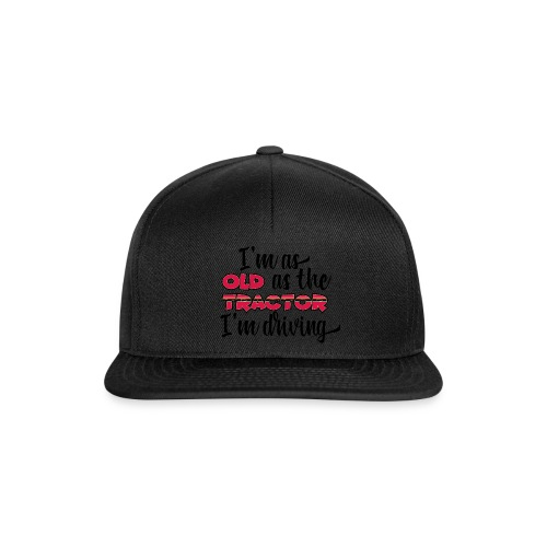 I am as old as the tractor i am driving RED - Snapback cap