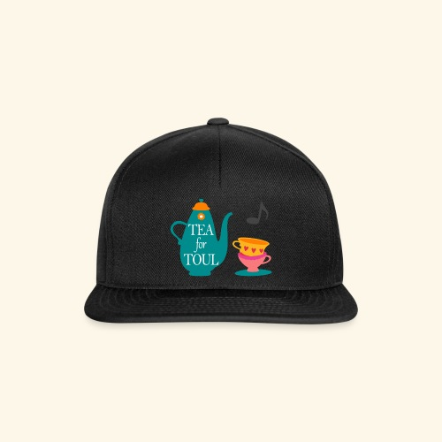 Tea for Toul - Casquette snapback