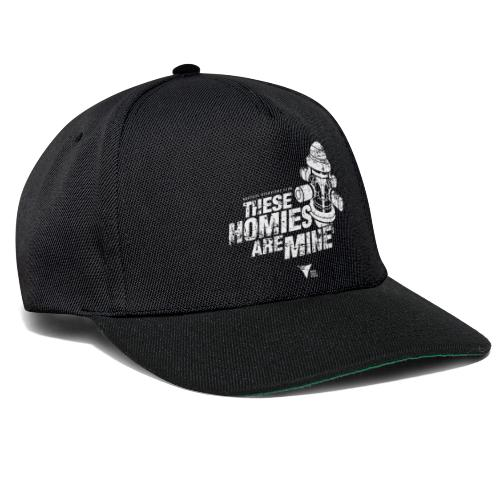These Homies are Mine - Snapback Cap