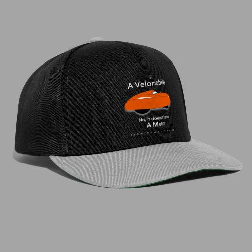 it's a velomobile white text - Snapback Cap