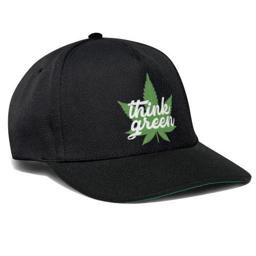 Think Green - smoking weed, cannabis, marijuana - Snapback Cap