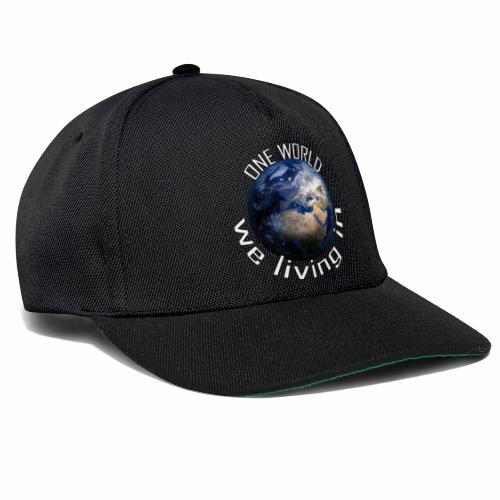 One World we living in - Snapback Cap