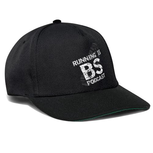 Running is BS podcast - Snapback Cap