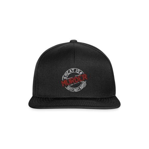 Meat is murder hell - Snapback Cap