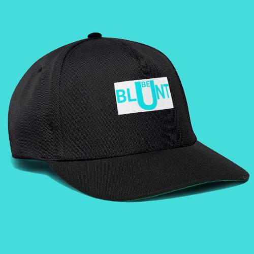 BE BLUNT - Snapback Cap