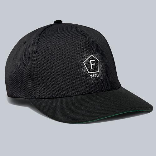 F... YOU - Snapback Cap