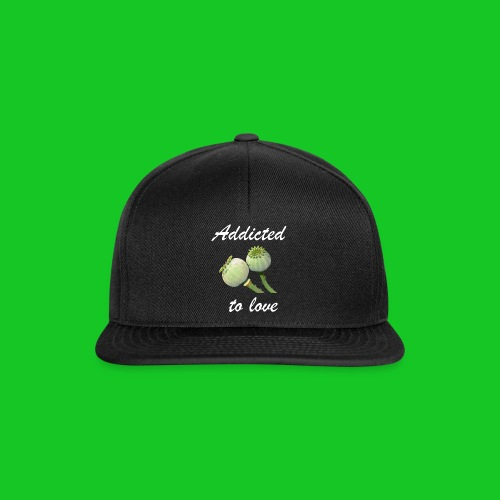 Addicted to love - Snapback cap