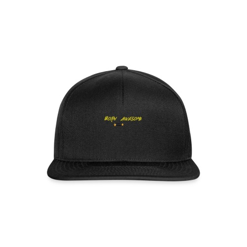 born awesome - Snapback Cap