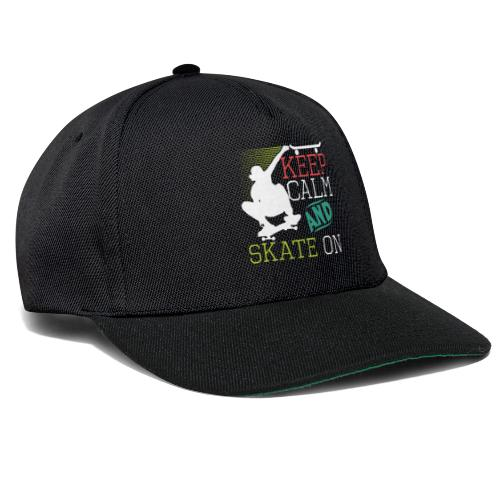 KEEP CALM AND SKATE ON Skateboarding Quote - Snapback Cap