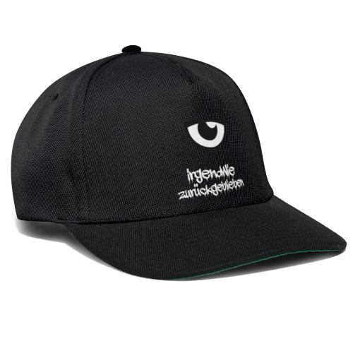 irgendwie zurueckgeblieben - Snapback Cap