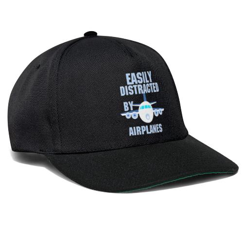 Easily distracted by airplanes - Aviation, flying - Casquette snapback