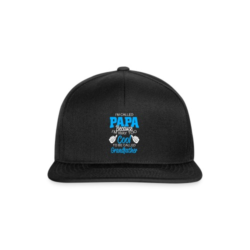 01 im called papa copy - Casquette snapback