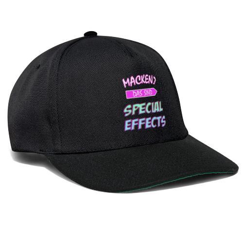 Macken? Das Sind Special Effects - Snapback Cap