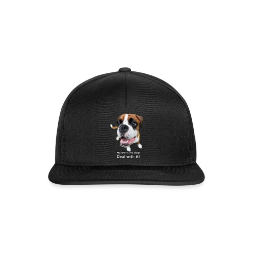 My BFF is my dog deal with it - Snapback Cap