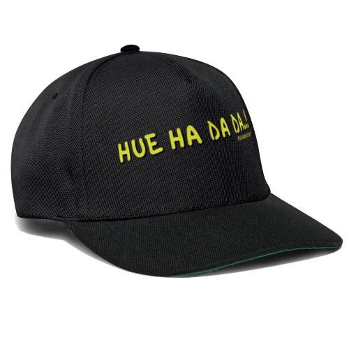 Hue Ha Da Da - Snapback Cap