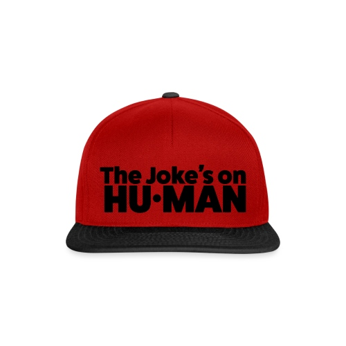 The Jokes on Human - Snapback cap