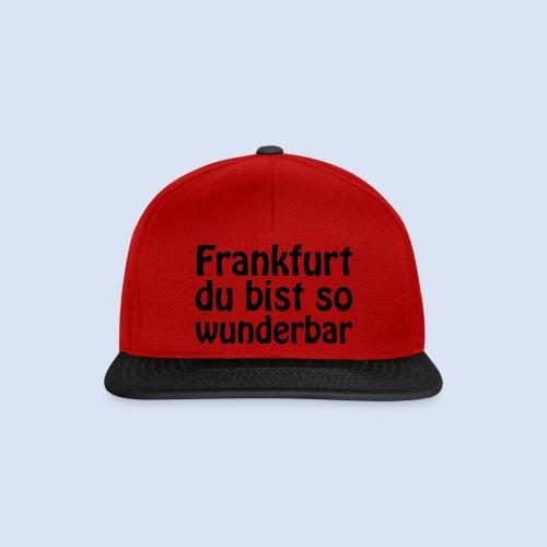 FRANKFURT Du bist so - Snapback Cap