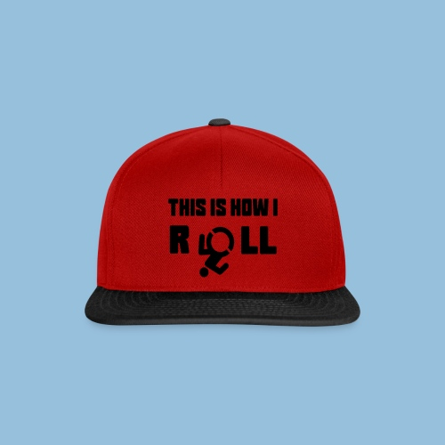 This is how i roll 007 - Snapback cap