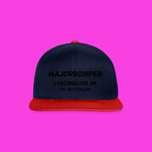 Majorbomper Cyberbullied Me On Twitter.com - Snapback Cap