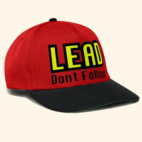 LEAD dont follow - Snapback Cap
