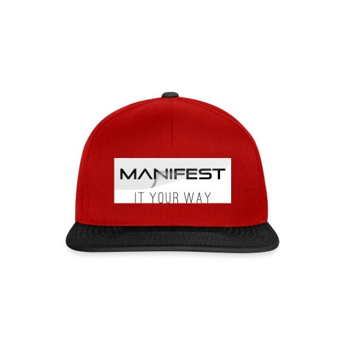 Manifest it your way - Snapback Cap
