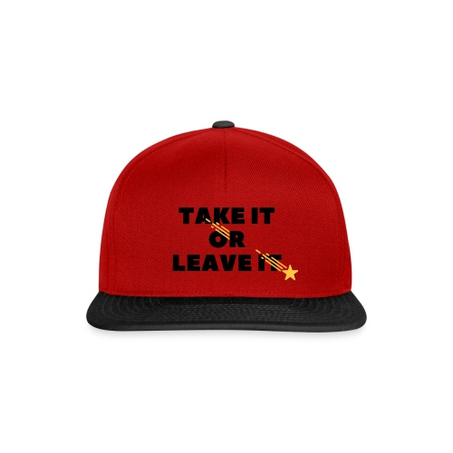 Take It Or Leave It - Casquette snapback