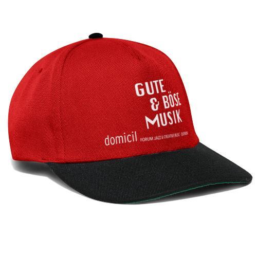 domicil · Gute & böse Musik - weiße Schrift - Snapback Cap