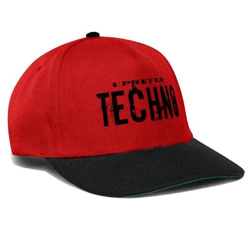 Techno I Prefer - Snapback Cap