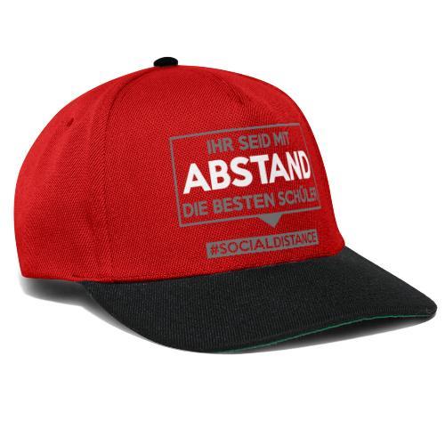 Ihr seid mit ABSTAND die besten Schüler. sdShirt - Snapback Cap