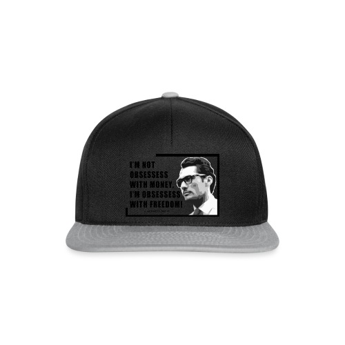 I m not obsessess with money - Snapback Cap