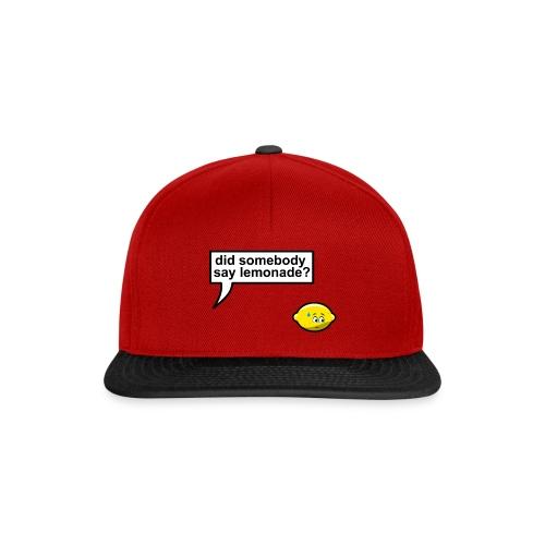Did somebody say lemonade - Snapback cap
