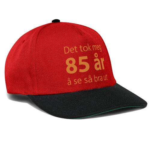 Det tok meg 85 år å se så bra ut - Snapback-caps