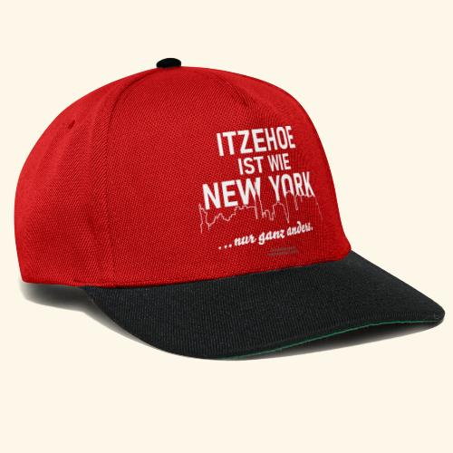 Itzehoe 👍 ist wie New York Spruch 😁 - Snapback Cap