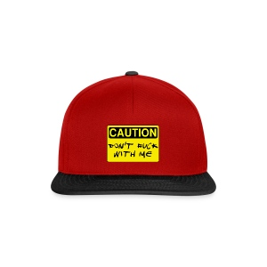 Dont fuck with me - Snapback Cap