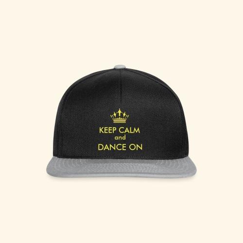 Keep calm and dance on - Snapback Cap