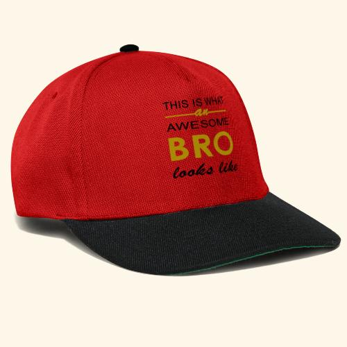 This Is What An Awesome Bro Looks Like - Snapback Cap