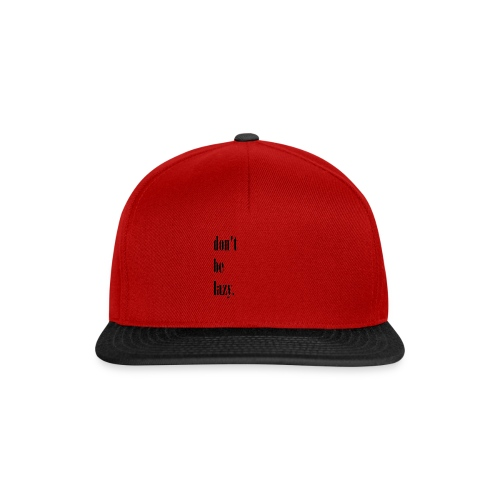 black dont be lazy - Czapka typu snapback