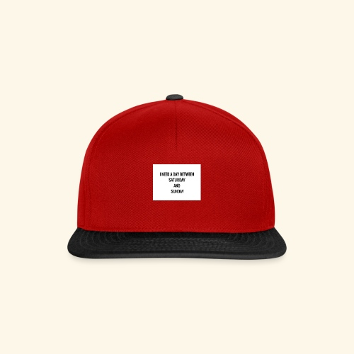 I need a day design - Snapback Cap