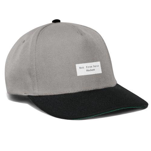 Not from Paris Madame - Snapback Cap