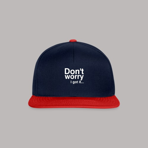 Don't worry - Snapback Cap