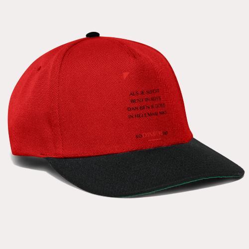 Als je slecht bent - Snapback cap